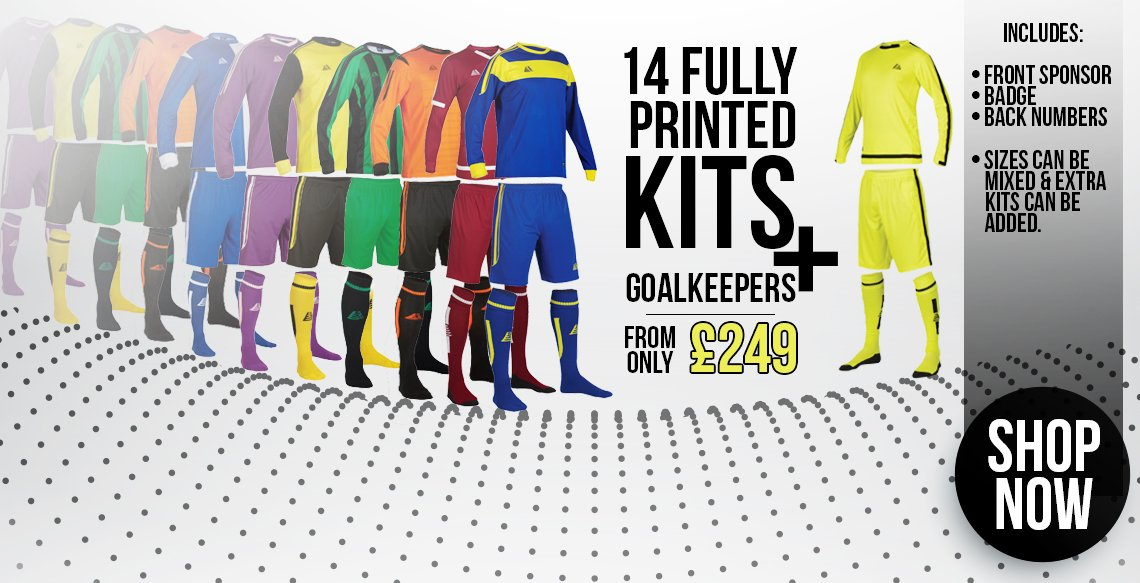 14 Fully Printed Kits + Goalkeepers from only £249